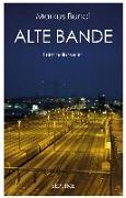 Cover-Bild zu Bundi, Markus: Alte Bande