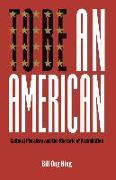 Cover-Bild zu Hing, Bill Ong: To Be An American