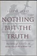 Cover-Bild zu Lubet, Steven: Nothing but the Truth