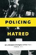 Cover-Bild zu Bell, Jeannine: Policing Hatred