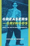 Cover-Bild zu Bender, Steven W.: Greasers and Gringos