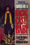 Cover-Bild zu Fair, Bryan K.: Notes of a Racial Caste Baby