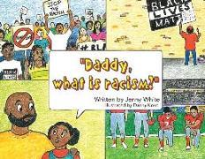 Cover-Bild zu White, Jenny: Daddy, What is Racism?