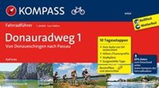 Cover-Bild zu Enke, Ralf: KOMPASS Fahrradführer Donauradweg 1, von Donaueschingen nach Passau. 1:50'000