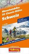 Cover-Bild zu Steiner, Christian: 50 Mountainbike Classic-Rides Schweiz