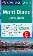 Cover-Bild zu KOMPASS-Karten GmbH (Hrsg.): KOMPASS Wanderkarte Mont Blanc, Monte Bianco. 1:50'000