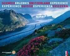 Cover-Bild zu Baumgartner, Roland: Schweiz Erlebnis - Switzerland Experience - Expérience Suisse - Esperienza Svizzera