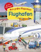 Cover-Bild zu Barsotti, Eleonora: Mein großes Klappenbuch: Der Flughafen
