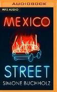 Cover-Bild zu Buchholz, Simone: Mexico Street