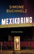 Cover-Bild zu Buchholz, Simone: Mexikoring