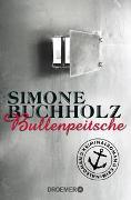 Cover-Bild zu Buchholz, Simone: Bullenpeitsche