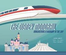 Cover-Bild zu Kurtti, Jeff: The Disney Monorail
