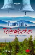 Cover-Bild zu Frambach, Sabine: Tannenduft und Totenglocken