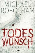 Cover-Bild zu Robotham, Michael: Todeswunsch (eBook)