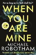 Cover-Bild zu Robotham, Michael: When You Are Mine