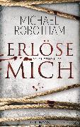Cover-Bild zu Robotham, Michael: Erlöse mich (eBook)