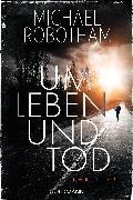 Cover-Bild zu Robotham, Michael: Um Leben und Tod (eBook)