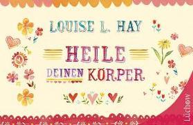 Cover-Bild zu Hay, Louise: Heile Deinen Körper