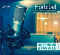 Cover-Bild zu Fontis - Brunnen Basel (Hrsg.): Hoffnung für alle: Die Hörbibel, Teil 8