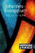 Cover-Bild zu Fontis - Brunnen Basel (Hrsg.): Johannes-Evangelium - Großdruckausgabe