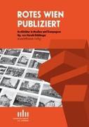 Cover-Bild zu Stühlinger, Harald (Hrsg.): Rotes Wien publiziert