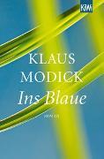Cover-Bild zu Modick, Klaus: Ins Blaue