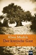 Cover-Bild zu Modick, Klaus: Der kretische Gast
