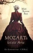 Cover-Bild zu Rees, Matt Beynon: Mozarts letzte Arie