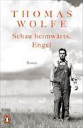Cover-Bild zu Wolfe, Thomas: Schau heimwärts, Engel