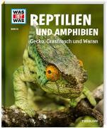Cover-Bild zu Rigos, Alexandra: WAS IST WAS Band 20 Reptilien und Amphibien. Gecko, Grasfrosch und Wa