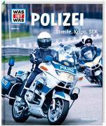 Cover-Bild zu Finan, Karin: Polizei. Streife, Kripo, SEK