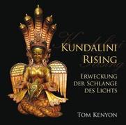 Cover-Bild zu Kenyon, Tom: Kundalini Rising. Erweckung der Schlange des Lichts