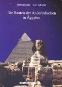 Cover-Bild zu Ilg, Hermann: Die Bauten der Ausserirdischen in Ägypten