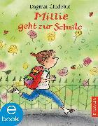 Cover-Bild zu Chidolue, Dagmar: Millie geht zur Schule (eBook)