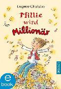 Cover-Bild zu Chidolue, Dagmar: Millie wird Millionär (eBook)