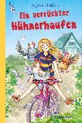 Cover-Bild zu Chidolue, Dagmar: Ein verrückter Hühnerhaufen (eBook)