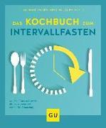 Cover-Bild zu Bracht, Petra: Das Kochbuch zum Intervallfasten