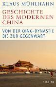 Cover-Bild zu Mühlhahn, Klaus: Geschichte des modernen China