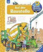 Cover-Bild zu Mennen, Patricia: Wieso? Weshalb? Warum? Auf der Baustelle (Band 4)