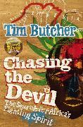 Cover-Bild zu Butcher, Tim: Chasing the Devil (eBook)