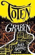 Cover-Bild zu Arnold, Luke: Totengraben (eBook)