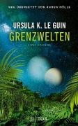 Cover-Bild zu Le Guin, Ursula K.: Grenzwelten (eBook)