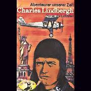 Cover-Bild zu Stephan, Kurt: Abenteurer unserer Zeit, Charles Lindbergh (Audio Download)