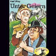 Cover-Bild zu May, Karl: Karl May, Unter Geiern (Audio Download)