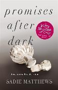 Cover-Bild zu Matthews, Sadie: Promises After Dark (After Dark Book 3)