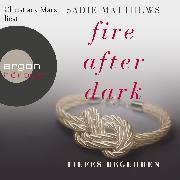 Cover-Bild zu Matthews, Sadie: Fire After Dark, Folge 2: Tiefes Begehren (Audio Download)