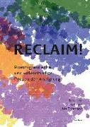 Cover-Bild zu Baehr-Oliva, Antonius: Reclaim!