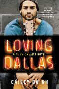 Cover-Bild zu Quinn, Caisey: Loving Dallas