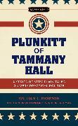 Cover-Bild zu Riordan, William L.: Plunkitt of Tammany Hall