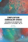 Cover-Bild zu Quinn, Molly (Hrsg.): Complexifying Curriculum Studies